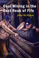 Jacket image for Coal Mining in the East Neuk of Fife