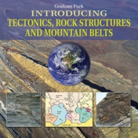Jacket image for Introducing Tectonics, Rock Structures and Mountain Belts