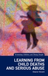 Jacket Image For: Learning from Child Deaths and Serious Abuse in Scotland